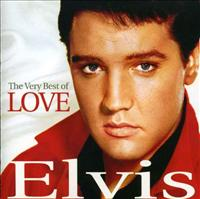 PRESLEY, ELVIS - Very Best Of Love