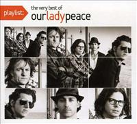 OUR LADY PEACE - Playlist - Very Best Of