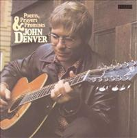 DENVER, JOHN - Poems,prayers And Promise