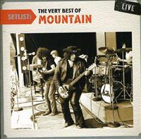 MOUNTAIN - Setlist: Very Best Of