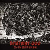 DESTROYER 666 - To The Devil His Due LP