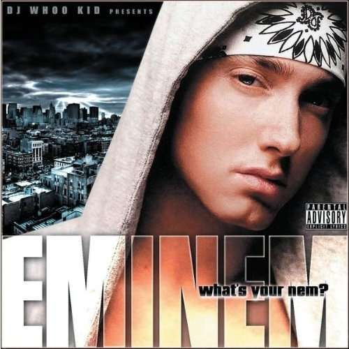 Mixtape Enimem What's Your Nem