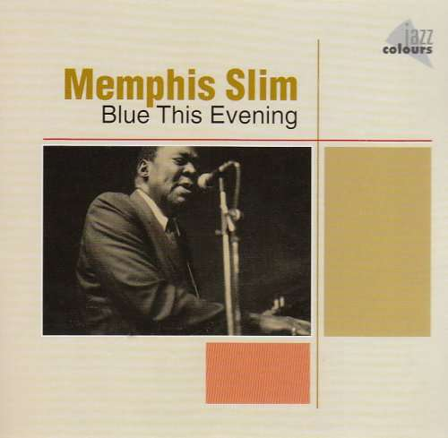 MEMPHIS SLIM - Blues This Evening