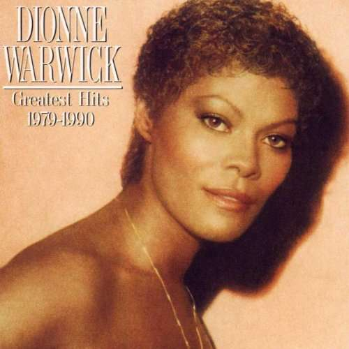 WARWICK, DIONNE - Greatest Hits 1979-1990 LP