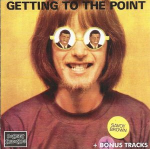 SAVOY BROWN - Getting To The Point Album
