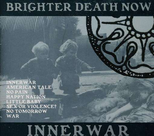 BRIGHTER DEATH NOW - Innerwar Album