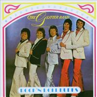 GLITTER BAND - Rock N Roll Dudes