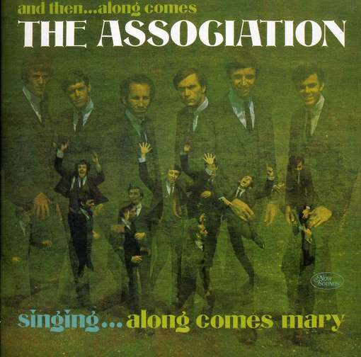 ASSOCIATION - And Then... Along Comes..