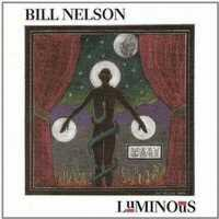 NELSON, BILL - Luminous Record