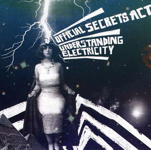 OFFICIAL SECRETS ACT - Understanding Electricity Album