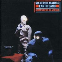 MANFRED MANN'S EARTH BAND - Somewhere In Africa