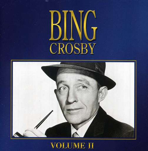 Bing Crosby Vol.2 - CROSBY, BING