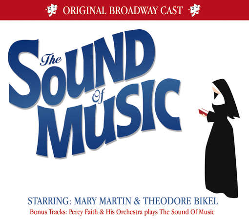 Sound Of Music - ORIGINAL BROADWAY CAST RE
