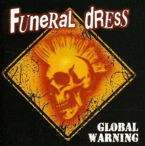 FUNERAL DRESS - Global Warning