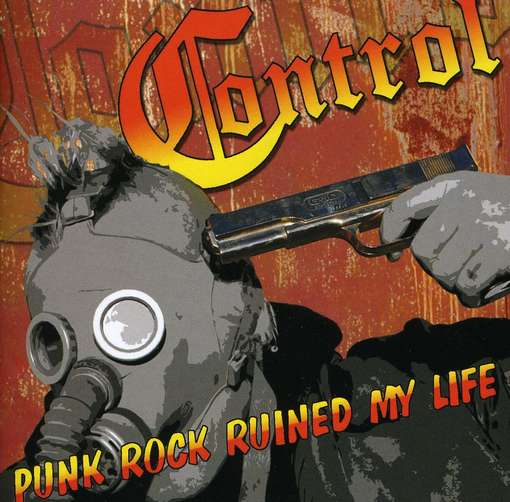 Control punk rock ruined my life