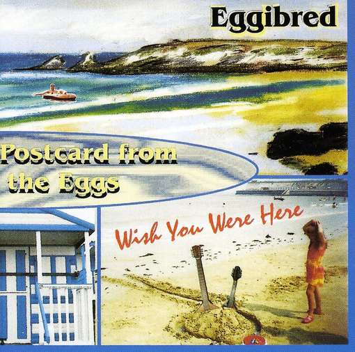 Postcard From The Eggs