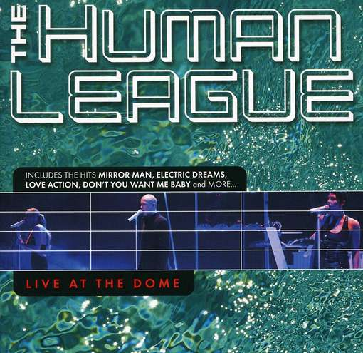 HUMAN LEAGUE - Live At The Dome -cd+dvd-