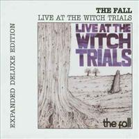 FALL - Live At The Witch Trials Album