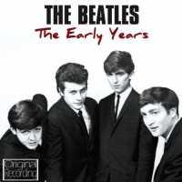 BEATLES - Early Years