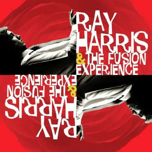 Ray Harris And The Fusion
