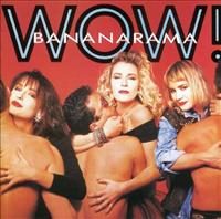 BANANARAMA - Wow! + 7
