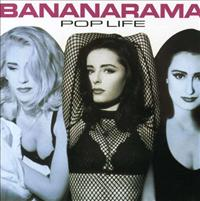 BANANARAMA - Pop Life + 6