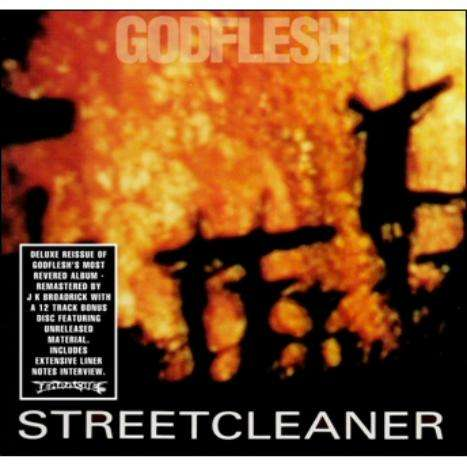 GODFLESH - Streetcleaner -ltd- Album