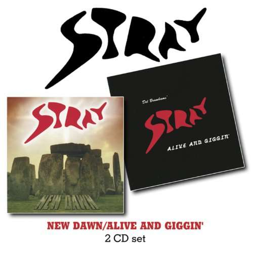 STRAY - New Dawn- Alive And..