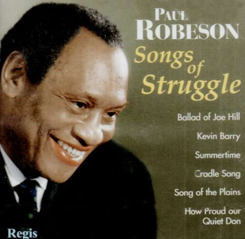 ROBESON, PAUL - Songs Of Struggle And More