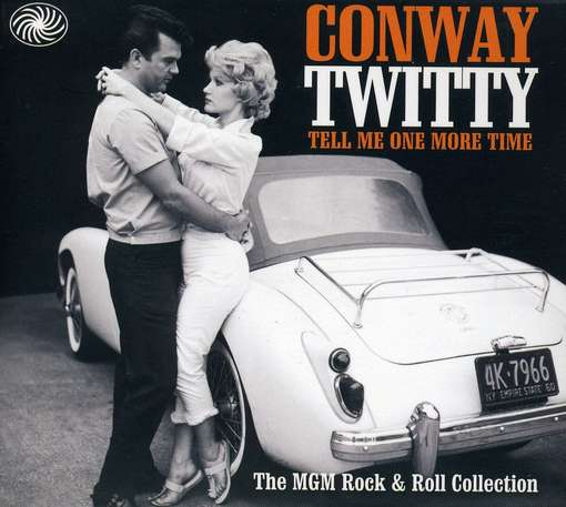TWITTY, CONWAY - Tell Me One More Time