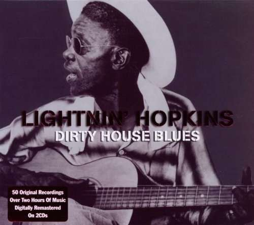 Dirty House Blues - HOPKINS, LIGHTNIN
