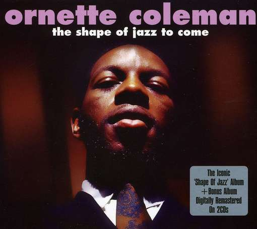 Shape Of Jazz To Come - COLEMAN, ORNETTE