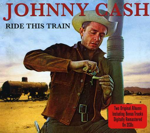 Ride This Train + Now.. - CASH, JOHNNY