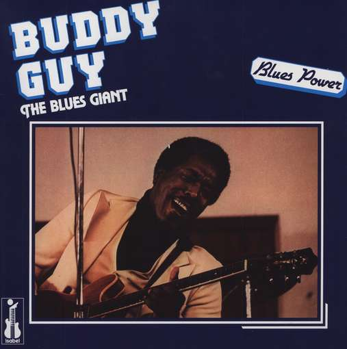 GUY, BUDDY - Blues Giant -180gr.-