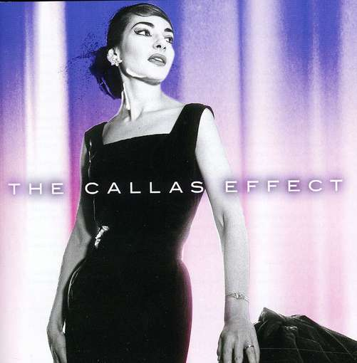 CALLAS, MARIA - Callas Effect CD