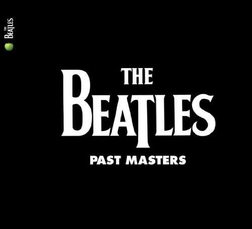 BEATLES - Past Masters -remast-