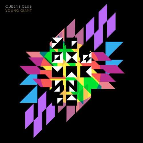 QUEENS CLUB - Young Giant