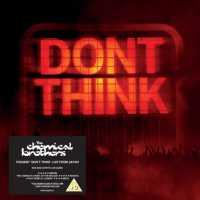 CHEMICAL BROTHERS - Don't Think -live-cd+dvd-