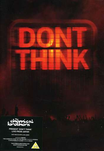 CHEMICAL BROTHERS - Don't Think -live-dvd+cd-