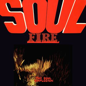 SOUL EXPLOSION - Soul Fire Record