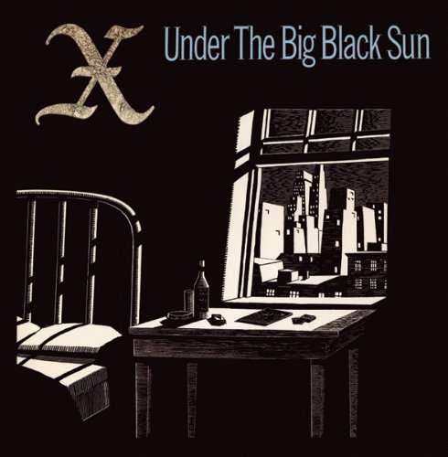 X - Under The Big Black Sun Record