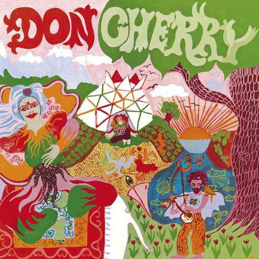 DON CHERRY - Organic Music Society