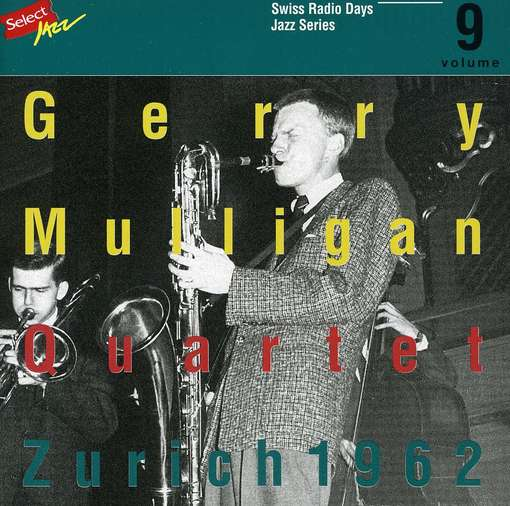 MULLIGAN, GERRY -QUARTET- - Swiss Radio Days 9