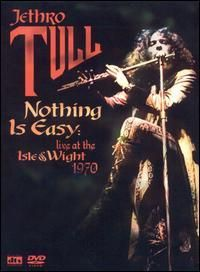 JETHRO TULL - Nothing Is Easy: Live At The Isle Of Wig