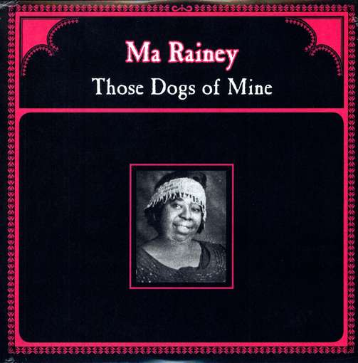 RAINEY, MA - Those Dogs Of Mine -hq-