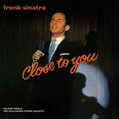SINATRA, FRANK - Close To You -coll. Ed-