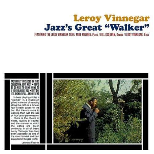 VINNEGAR, LEROY -TRIO- - Jazz's Great Walker