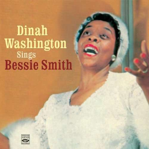 WASHINGTON, DINAH - Sings Bessie Smith