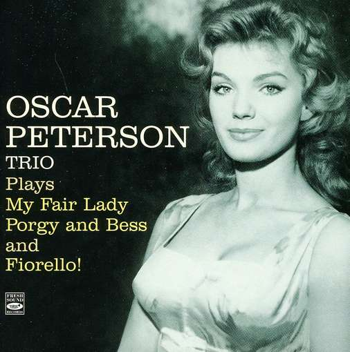 OSCAR PETERSON -TRIO- - Plays My Fair Lady,..