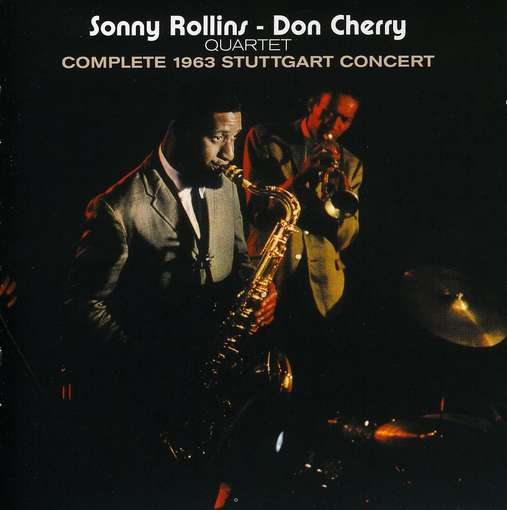 ROLLINS, SONNY-DON CHERRY - Complete 1963 Stuttgart..